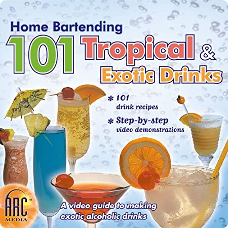 Home Bartending: 101  Tropical & Exotic Drinks [Download]
