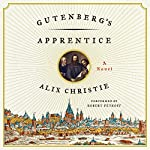 Gutenberg's Apprentice | Alix Christie