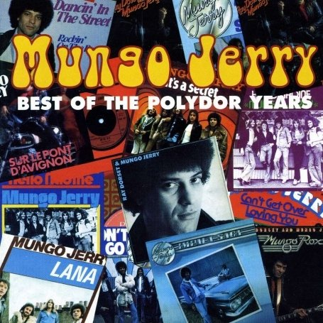 Mungo jerry - Best of the Polydor Years - Zortam Music