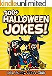 Jokes for Kids: 300+ Halloween Jokes...