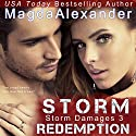 Storm Redemption: Storm Damages, Book 3 (       UNABRIDGED) by Magda Alexander Narrated by Anthony LeRoy Lovato