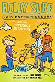 img - for Billy Sure Kid Entrepreneur and the Invisible Inventor book / textbook / text book