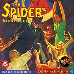 Spider #69, June 1939 (The Spider): Will Murray's Pulp Classics | [Grant Stockbridge, RadioArchives.com]