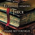 El cuento número trece [The Thirteenth Tale] | Diane Setterfield