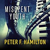 Misspent Youth | Peter F. Hamilton