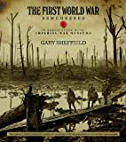IWM First World War Remembered: In Association with Imperial War Museums