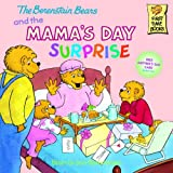The Berenstain Bears And The Mama's Day Surprise (Turtleback School & Library Binding Edition) (First Time Books) (0613883381) by Jan