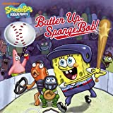 Batter Up, SpongeBob! (SpongeBob SquarePants)