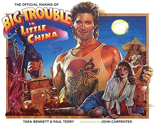 The Official Making Of Big Trouble In Little China (Big Trouble Little compare prices)