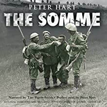 The Somme Audiobook by Peter Hart Narrated by Tim Pigott-Smith