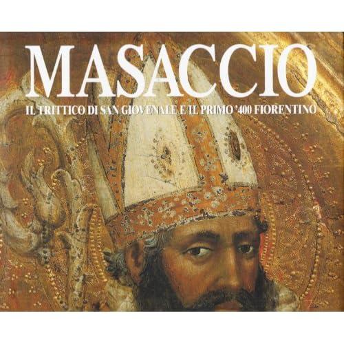 Masaccio. Il trittico di San Giovenale e il '400