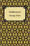 Middlemarch [with Biographical Introduction]