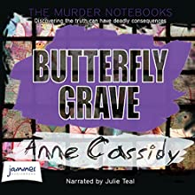 Butterfly Grave (       UNABRIDGED) by Anne Cassidy Narrated by Julie Teal