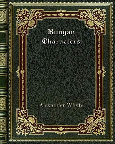 Bunyan Characters [Whyte, Alexander] (Tapa Blanda)