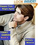 Tommy Gabrini 4: Dapper Tom Begin Again