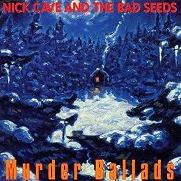 Murder Ballads [Import anglais]