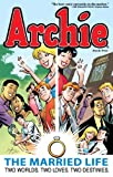 img - for Archie: The Married Life Book 5 (The Married Life Series) book / textbook / text book