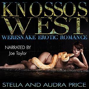 Knossos West: Weresnake Erotic Romance Audiobook