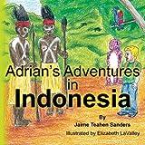 Adrian's Adventures in Indonesia