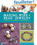 Making Wire & Bead Jewelry: Artful Wi...