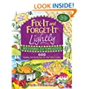 Fix-It and Forget-It Lightly Revised & Updated: 600 Healthy, Low-Fat Recipes For Your Slow Cooker