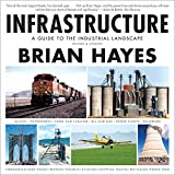 img - for Infrastructure: A Guide to the Industrial Landscape (Revised and Updated) book / textbook / text book