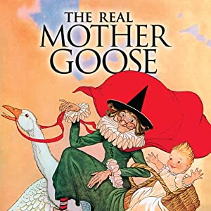 The Real Mother Goose | [Blanche Fisher Wright]