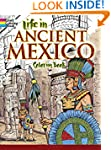 Life in Ancient Mexico Coloring Book...