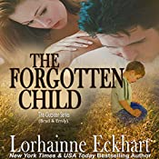 The Forgotten Child: Finding Love: The Outsider Series, Volume 1 | Lorhainne Eckhart