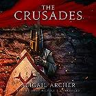 The Crusades Hörbuch von Abigail Archer Gesprochen von: Sarah Nichols