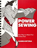 Power Sewing: New Ways to Make Fine Clothes Fast (0961561408) by Betzina, Sandra