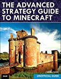 img - for The Advanced Strategy Guide to Minecraft book / textbook / text book