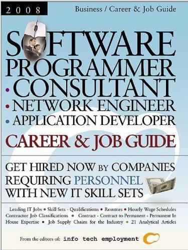 Software Programmer - Consultant - Network Engineer - Application Developer Career & Job Guide