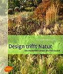Design trifft Natur: Die modernen G�r...