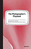 img - for The Photographer's Playbook: 307 Assignments and Ideas book / textbook / text book