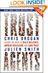 Trust Agents: Using the Web to Build...