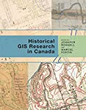 img - for Historical GIS Research in Canada (Canadian History and Environment) book / textbook / text book