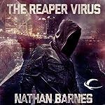 The Reaper Virus | Nathan Barnes