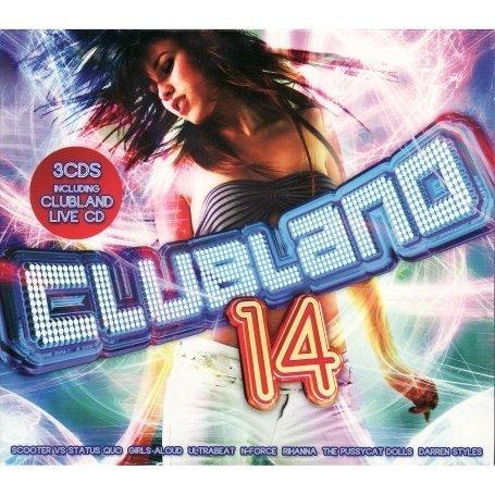 Various Artists - Clubland 14 - Zortam Music
