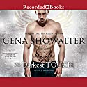 The Darkest Touch Audiobook by Gena Showalter Narrated by Max Bellmore