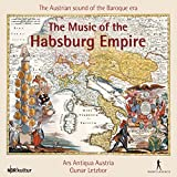 Music of the Hapsburg Empire (Works by Esterházy, Fux, Vivaldi et. al.)