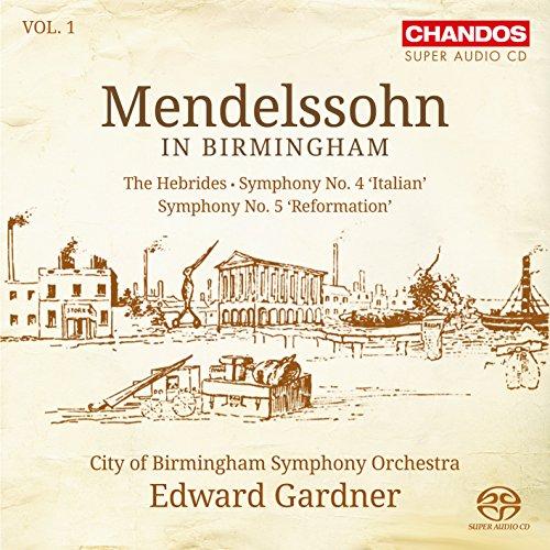 SACD : MENDELSSOHN / CBSO / GARDNER - Mendelssohn In Birmingham 1
