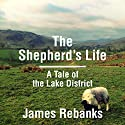 The Shepherd's Life Audiobook by James Rebanks Narrated by Bryan Dick