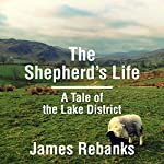The Shepherd's Life | James Rebanks