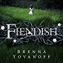 Fiendish Audiobook by Brenna Yovanoff Narrated by Carla Mercer-Meyer