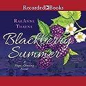 Blackberry Summer Hörbuch von RaeAnne Thayne Gesprochen von: Amanda Leigh Cobb