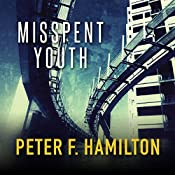 Misspent Youth | Peter F. Hamilton