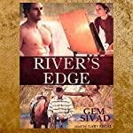 River's Edge: Unlikely Gentlemen, Book 1 | Gem Sivad