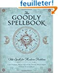 The Goodly Spellbook: Olde Spells for...