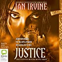 Justice: The Tainted Realm Trilogy, Book 3 Audiobook by Ian Irvine Narrated by Grant Cartwright